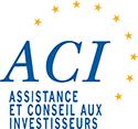 ACI -Assistance et Conseil Aux Investisseurs